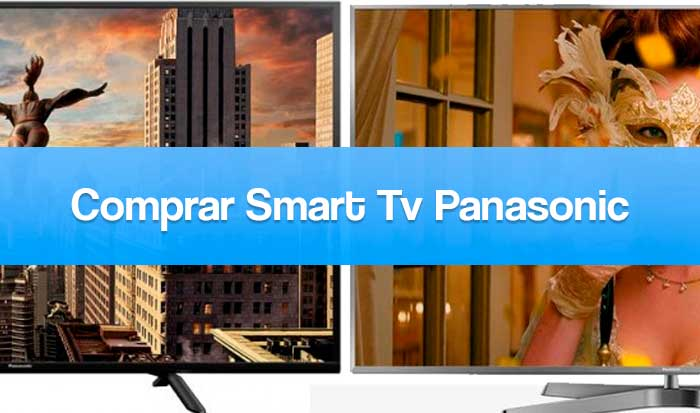 cuál smart tv panasonic comprar
