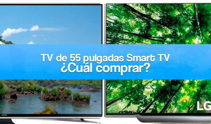 qué televisor de 55 pulgadas smart tv comprar